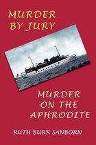 Murder by Jury / Murder on the Aphrodite