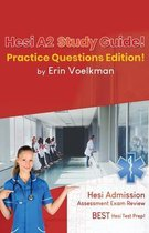 Hesi A2 Study Guide! Practice Questions Edition!