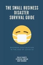 The Small Business Disaster Survival Guide