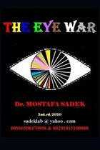 The Eye War