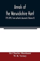 Annals of the Warwickshire hunt, 1795-1895, from authentic documents (Volume II)