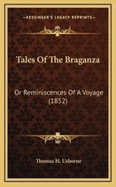 Tales of the Braganza