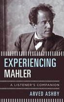 Experiencing Mahler