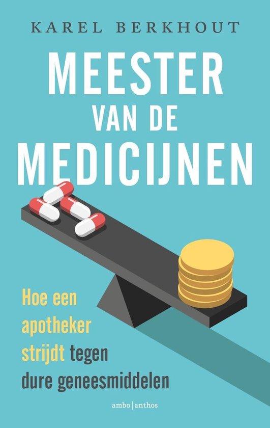 Boek cover Meester van de medicijnen van Karel Berkhout (Paperback)