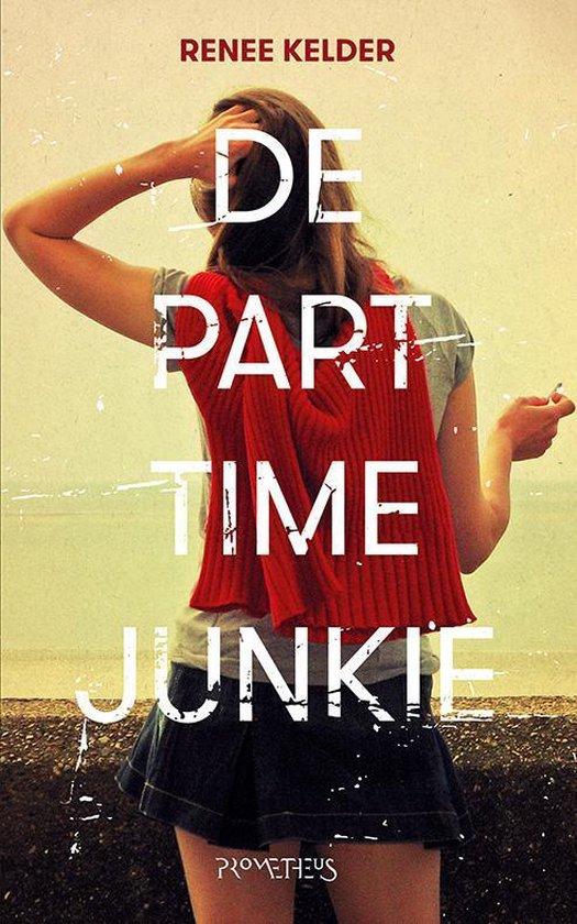 De parttime-junkie - Renee Kelder |