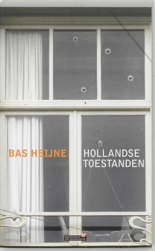 Hollandse toestanden - B. Heijne |