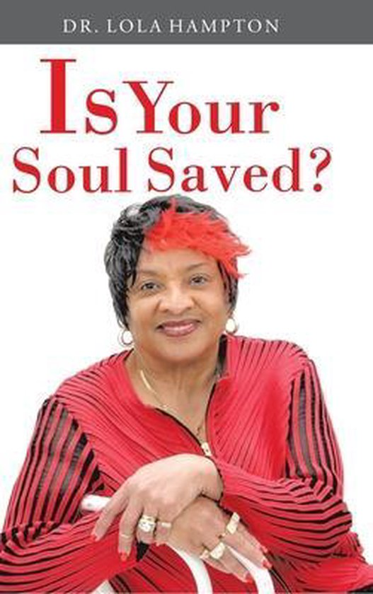 Is Your Soul Saved?