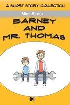 Barney and Mr. Thomas