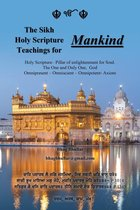 The Sikh Holy Scripture Teachings for Mankind