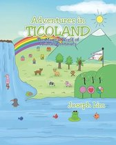 Adventures in Ticoland