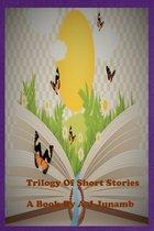 Omslag Trilogy Of Short Stories