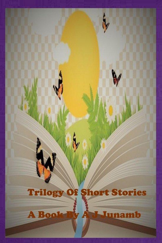 Omslag van Trilogy Of Short Stories