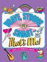 Brave, Strong, & Smart - That's Me! Coloring Book