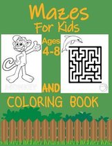 Mazes For Kids Ages 4-8 And Coloring Book