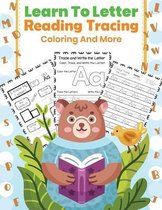 Learn to letter Reading Tracing Coloring And More