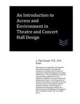 An Introduction to Access and Environment in Theatre and Concert Hall Design