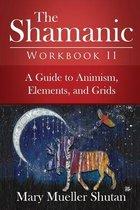 The Shamanic Workbook II