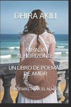 Mirada Al Horizonte, Un Libro de Poemas de Amor