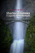 Sherlock Holmes - Il segreto di Reichenbach