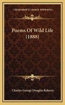 Poems of Wild Life (1888)