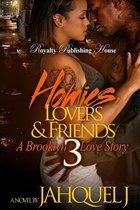 Homies, Lovers & Friends 3