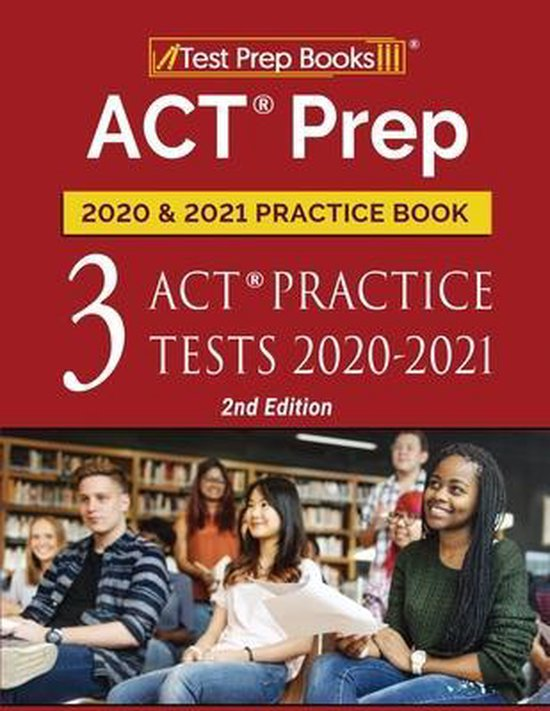 ACT Prep 2020 and 2021 Practice Book