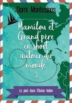 Mamilou et Grand-pere en short autour du monde 3