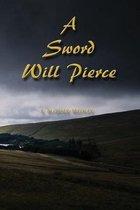 A Sword Will Pierce