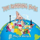 The Running Nose