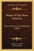 Stories of the Three Americas Stories of the Three Americas