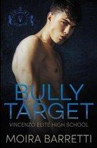 Bully Target