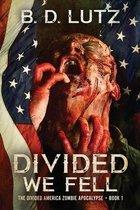 Divided We Fell