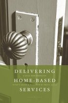 Delivering Home-Based Services