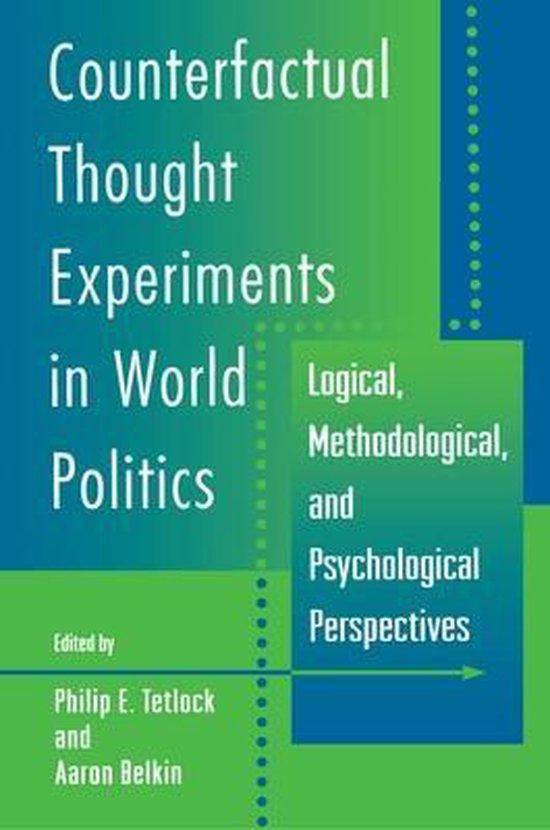 Boek cover Counterfactual Thought Experiments in World Politics van Phillip E Tetlock (Paperback)