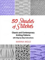50 Shades of Stitches - Classic & Contemporary Knitting Patterns