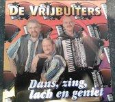 De Vrijbuiters - Dans, zing, lach en geniet