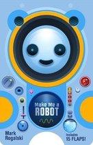Make Me a Robot