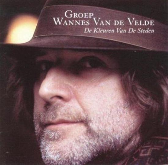 Groep Wannes Van De Velde - Kleuren Van De Steden, De