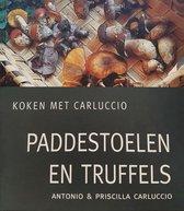 Boek cover Paddestoelen En Truffels van Antonio Carluccio