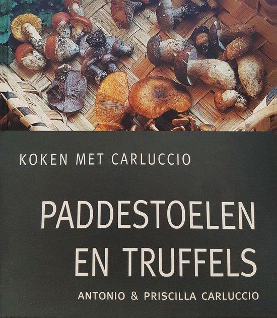 Boek cover Paddestoelen En Truffels van Antonio Carluccio (Hardcover)