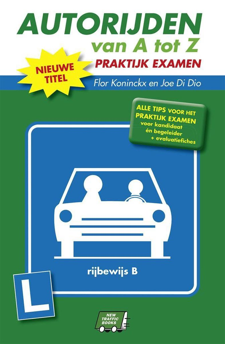 Autorijden van a tot z - Praktijkexamen Gids - nvt