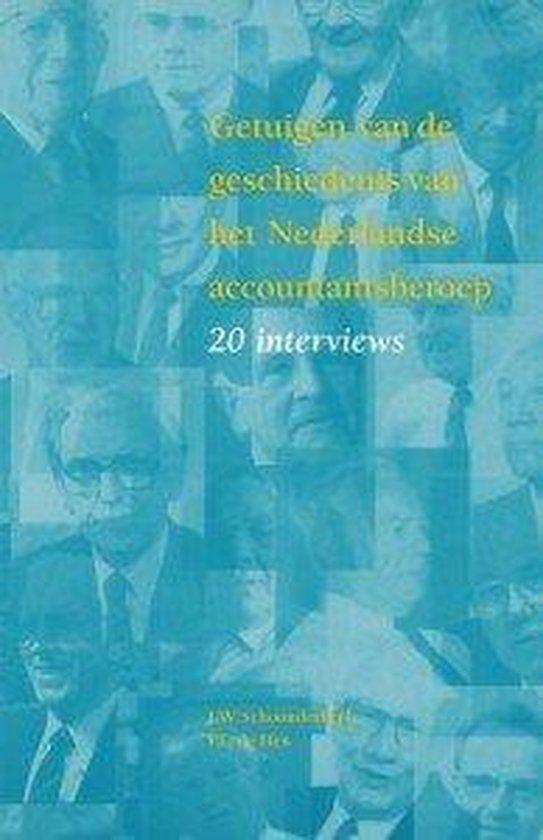 Getuigen van de geschiedenis van het Nederlandse accountantsberoep - J.W. Schoonderbeek |