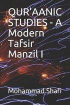 QUR'AANIC STUDIES - A Modern Tafsir Manzil I
