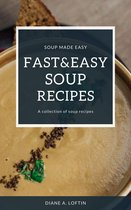 Fast&Easy Soup Recipes