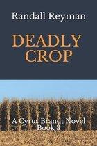 Deadly Crop