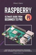 Raspberry Pi 4 Ultimate Guide