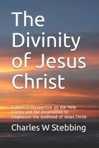 The Divinity of Jesus Christ