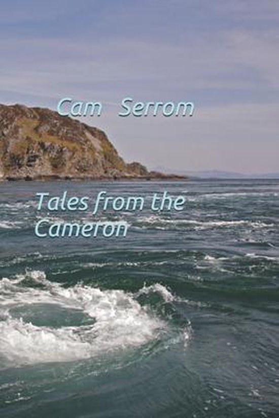 Tales from the Cameron