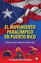 El movimiento Paralimpico en Puerto Rico