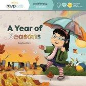 A Year of Seasons: Celebrate! Seasons